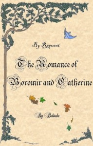 The Romance of Boromir and Catherine